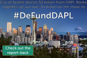 Seattle and #DeFundDAPL