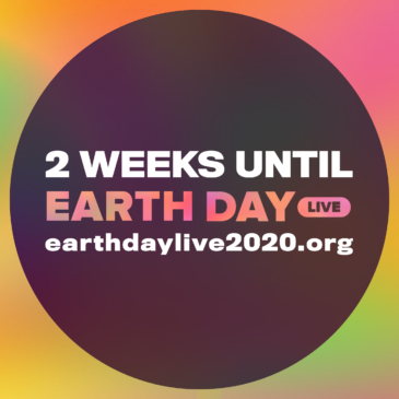 2 weeks until Earth Day Live