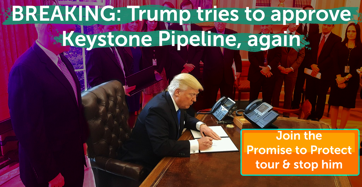 Breaking Tump tries to approve the KXL pipeline, again