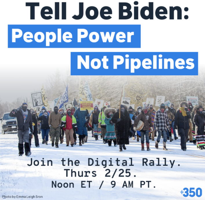 Tell Joe Biden: People Power, Not Pipelines