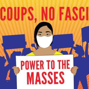 No Coups, No Fascists Power to the Masses