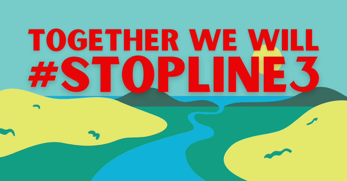 Together we will #StopLine3