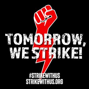 Tomorrow we strike