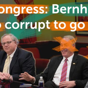 Bernhardt is too corrupt to go on
